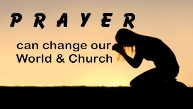 Prayer Can Change Our World & Church